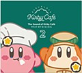 The Sound of Kirby Cafe 2/サウンド・オブ・カービィカフェ2